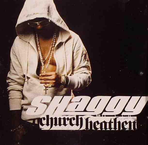 shaggy church heathen number one #1 single jamaica reggae dancehall lyrics version instrumental kingston asylum quad ninja man the pastor heathen riddim priest sister sista Gwen Pam