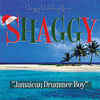 Shaggy's reggae Christmas holidays single Jamaican Drummer Boy