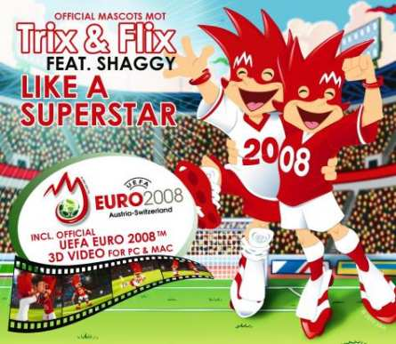 Trix und and & Flix featuring vs ft. Shaggy Like A Super Star Superstar maxi CD single audio video videoclip UEFA EURO 2008 European Soccer Cup mascottes official mascots mot Austria Oesterreich Switzerland Schweiz including inclusiv include official 3D video