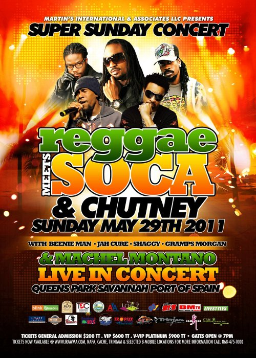 Reggae Meets Soca Chutney concert 2011 Queens Park Savannah Trinidad flyer Shaggy Beenie Man Machel Montano HD Jah Cure Gramps Morgan © Martins Interculture