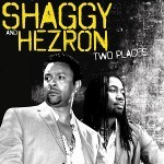Shaggy and Hezron Two Places at One Time single cover
