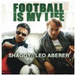 Shaggy and Leo Aberer Football is My Life remixes single cover for the UEFA EURO 2012 in Poland and Ukraine