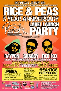 Shaggy Rayvon Red Fox Yung Juggz GC Jabba and more for the Ranch Entertainment Launch at the Rice N Peas Party 5th Anniversary at Santos Party House in New York City flyer