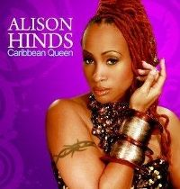 Alison Hinds Caribbean Queen album cover feat. Shaggy Can't Let My Love Go Jah Cure Richie Spice Lyrikal Destra Garcia and more