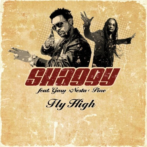 Shaggy feat. Gary Nesta Pine new Fligh High Fly High single cover